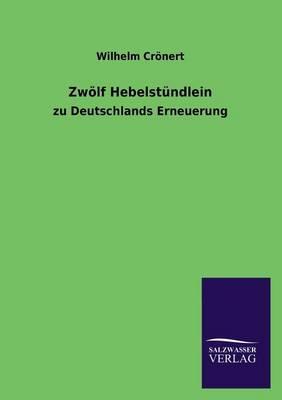 Zwolf Hebelstundlein (Paperback)