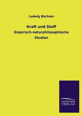 Kraft Und Stoff (Paperback)