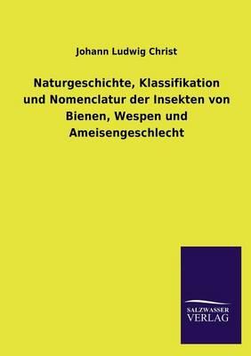 Naturgeschichte Der Bienen, Wespen Und Ameisen (Paperback)