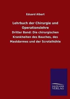 Lehrbuch Der Chirurgie Und Operationslehre (Paperback)