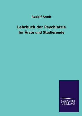 Lehrbuch Der Psychiatrie (Paperback)
