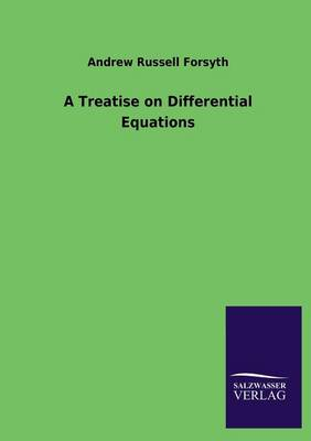 A Treatise on Differential Equations (Paperback)