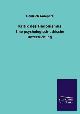Kritik Des Hedonismus (Paperback)