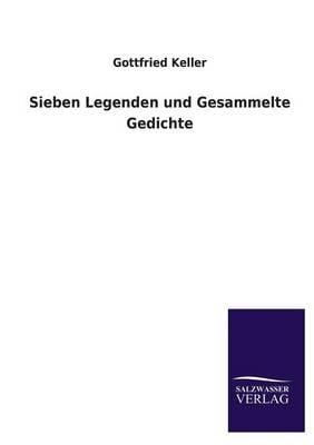 Sieben Legenden Und Gesammelte Gedichte (Paperback)