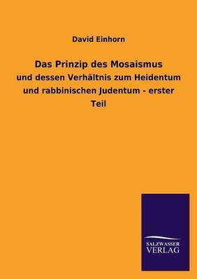 Das Prinzip Des Mosaismus (Paperback)