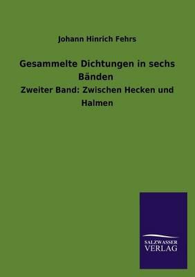 Gesammelte Dichtungen in Sechs Banden (Paperback)