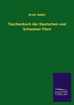Taschenbuch Der Deutschen Und Schweizer Flora (Paperback)