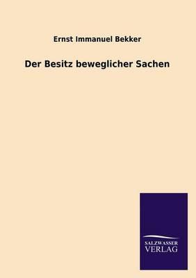 Der Besitz Beweglicher Sachen (Paperback)