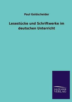 Lesestucke Und Schriftwerke Im Deutschen Unterricht (Paperback)