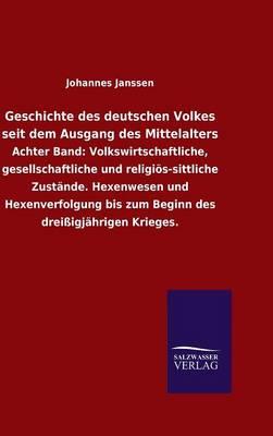 Geschichte Des Deutschen Volkes Seit Dem Ausgang Des Mittelalters (Hardback)