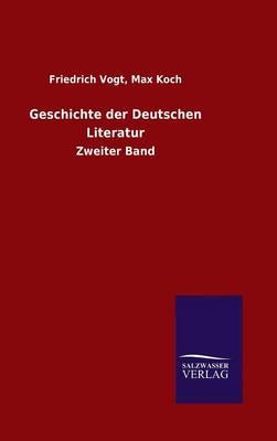 Geschichte Der Deutschen Literatur (Hardback)
