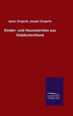 Kinder- Und Hausm rchen Aus S ddeutschland (Hardback)