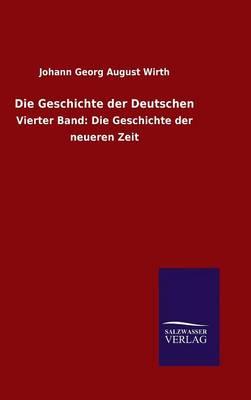 Die Geschichte Der Deutschen (Hardback)