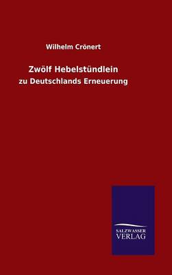 Zwolf Hebelstundlein (Hardback)