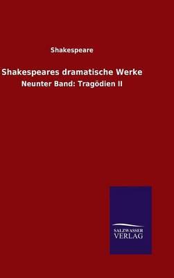Shakespeares Dramatische Werke (Hardback)