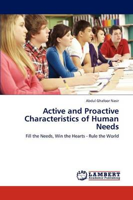 Active and Proactive Characteristics of Human Needs (Paperback)