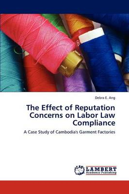 The Effect of Reputation Concerns on Labor Law Compliance (Paperback)
