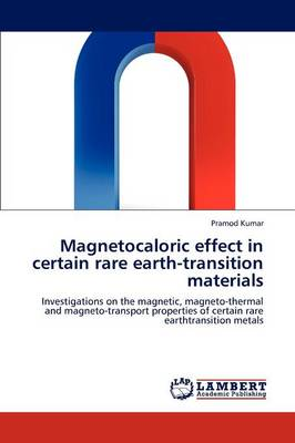 Magnetocaloric Effect in Certain Rare Earth-Transition Materials (Paperback)