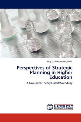 Perspectives of Strategic Planning in Higher Education (Paperback)