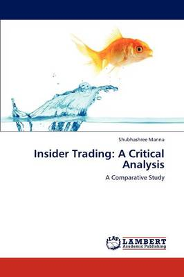 Insider Trading: A Critical Analysis (Paperback)