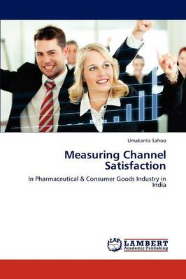Measuring Channel Satisfaction (Paperback)