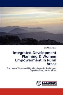 Integrated Development Planning & Women Empowerment in Rural Areas (Paperback)