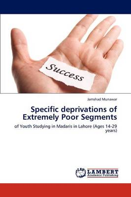 Specific Deprivations of Extremely Poor Segments (Paperback)