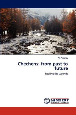 Chechens: From Past to Future (Paperback)