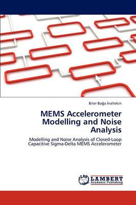 Mems Accelerometer Modelling and Noise Analysis (Paperback)