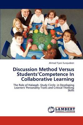 Discussion Method Versus Students'competence in Collaborative Learning (Paperback)