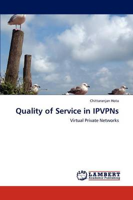 Quality of Service in Ipvpns (Paperback)