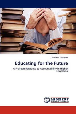 Educating for the Future (Paperback)