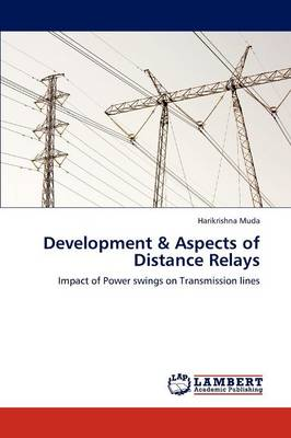 Development & Aspects of Distance Relays (Paperback)