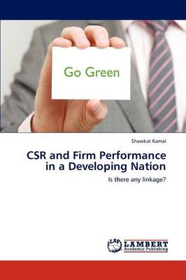 Csr and Firm Performance in a Developing Nation (Paperback)