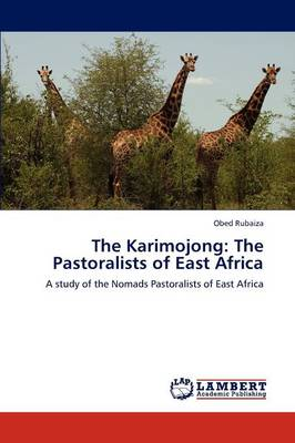 The Karimojong: The Pastoralists of East Africa (Paperback)
