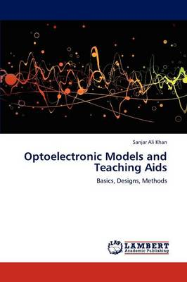 Optoelectronic Models and Teaching AIDS (Paperback)