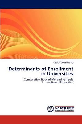 Determinants of Enrollment in Universities (Paperback)