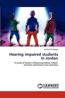 Hearing Impaired Students in Jordan (Paperback)