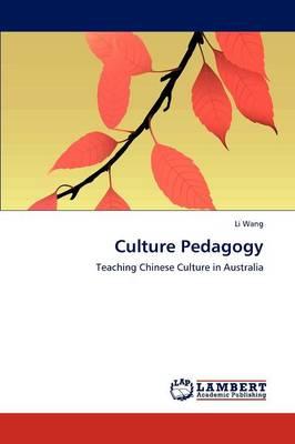 Culture Pedagogy (Paperback)