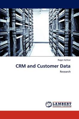 Crm and Customer Data (Paperback)