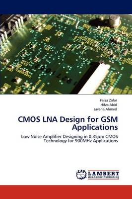 CMOS Lna Design for GSM Applications (Paperback)