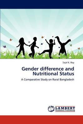 Gender Difference and Nutritional Status (Paperback)