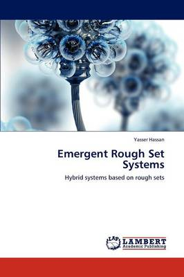 Emergent Rough Set Systems (Paperback)