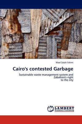 Cairo's Contested Garbage (Paperback)
