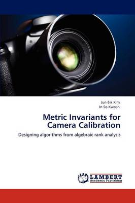Metric Invariants for Camera Calibration (Paperback)