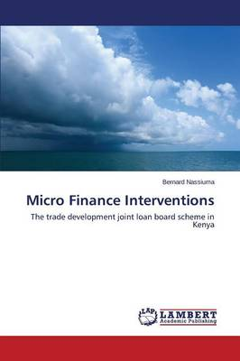 Micro Finance Interventions (Paperback)