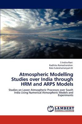 Atmospheric Modelling Studies Over India Through Hrm and Arps Models (Paperback)