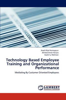 Technology Based Employee Training and Organizational Performance (Paperback)