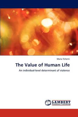 The Value of Human Life (Paperback)