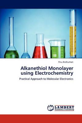 Alkanethiol Monolayer Using Electrochemistry (Paperback)